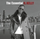 R.Kelly :The Essential R.Kelly
