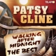 Cline,Patsy :Walking After Midnight,The Best