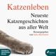 Rysopp,Beate :Katzenleben-Neueste Katzenge