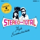 Stereo Total :Yeye Existentialiste