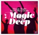 Challe,Claude & Challe,Jean-Marc :Magic Deep