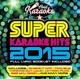 Various/Hozier/Maroon 5/Rihanna/+ :Super Karaoke Hits 2015