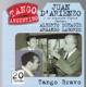 D'Arienzo/Echague/Laborde :Tango Bravo