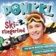 Donikkl :Ski-Fliegerlied
