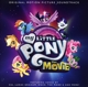 Various :My Little Pony: The Movie (Original Motion Picture