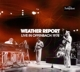 Weather Report :Live In Offenbach 1978