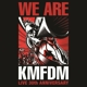 KMFDM :We Are (Live 30th Anniversary)