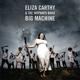 Carthy,Eliza & The Wayward Band :Big Machine-Deluxe Edition