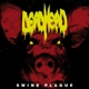 Dead Head :Swine Plague