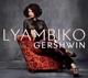 Lyambiko :Sings Gershwin