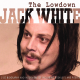 White,Jack :The Lowdown