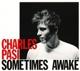 Pasi,Charles :Sometimes Awake