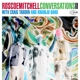 Mitchell,Roscoe :Conversations II With Craig Ta