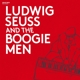 Seuss,Ludwig Band :Ludwig Seuss and the Boogiemen