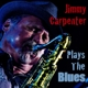 Carpenter,Jimmy :Plays The Blues