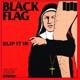 Black Flag :Slip It In