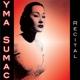 Sumac,Yma :Recital