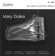 Dullea,Mary :Gothic-New Piano Music from Ireland