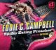 Campbell,Eddie C. :Spider Eating Preacher