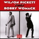Pickett,Wilson :Sings Bobby Womack