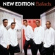New Edition :Ballads