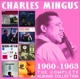 Mingus,Charles :The Complete Albums Collection: 1960-1963