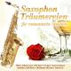 Lui Martin :Saxophon Träumereien für romantische Stunden