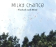 Milky Chance :Flashed Junk Mind (2Track)