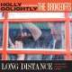 Golightly,Holly Featuring The Brokeoffs :Long Distance