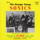 Sonics,The :The Savage Young Sonics