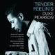 Pearson,Duke :Tender Feelin's