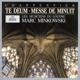 Minkowski,Marc/MDL :Te Deum/Messe De Minuit