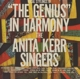Kerr,Anita Singers :''The Genius'' In Harmony