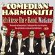 Comedian Harmonists :Ich Küsse Ihre Hand,Madame
