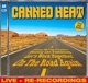 Canned Heat :On The Road Again