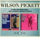 Pickett,Wilson :In The Midnight Hour+The Exciting Wilson Pickett