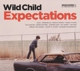 Wild Child :Expectations