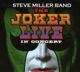 Miller,Steve Band :The Joker Live