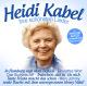 Kabel,Heidi :Heidi Kabel-Ihre schönsten Lieder