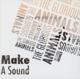 Glorious Animals,The :Make A Sound