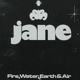 Jane :Fire,Water,Earth & Air