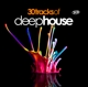 Various :30 Tracks Of Deep House