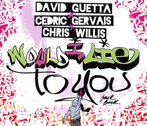 Guetta,David & Gervais,Cedric & Willis,Chris