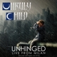 Unruly Child :Unhinged-Live In Milan (Deluxe Edition)