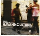 Peterson,Gilles :Havana Cultura: Anthology