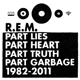 R.E.M. :Part Lies,Part Heart,Part Truth.Part Garbage (2CD)