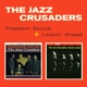 Jazz Crusaders,The :Freedom Sound+Lookin' Ahead