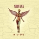 Nirvana :In Utero (20th Anniversary Remaster)