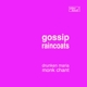 Gossip/Raincoats,The :Drunken Maria/Monk Chant
