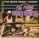 Flying Burrito Brothers,The :Too Much Honky Tonkin'